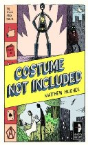 Matthew Hughes - Costume Not Included