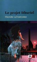 Michèle Laframboise - Le Projet Ithuriel