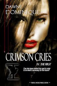 Dawné Dominique - Crimson Cries