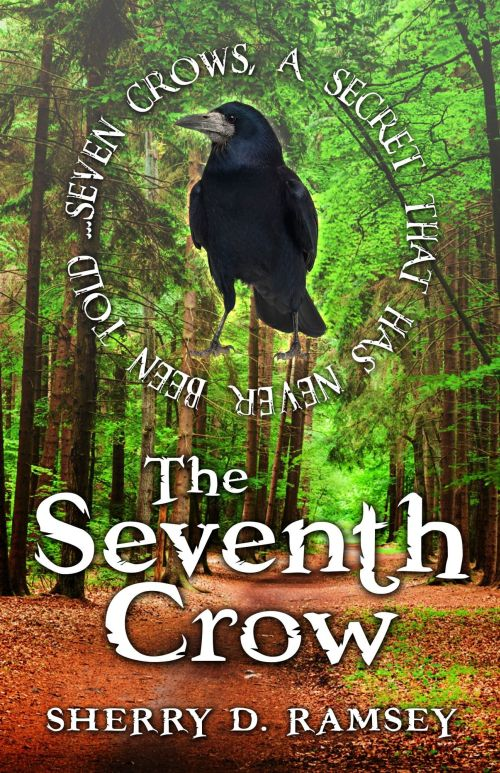Sherry D. Ramsey - The Seventh Crow