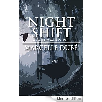 Marcelle Dubé - Night Shift