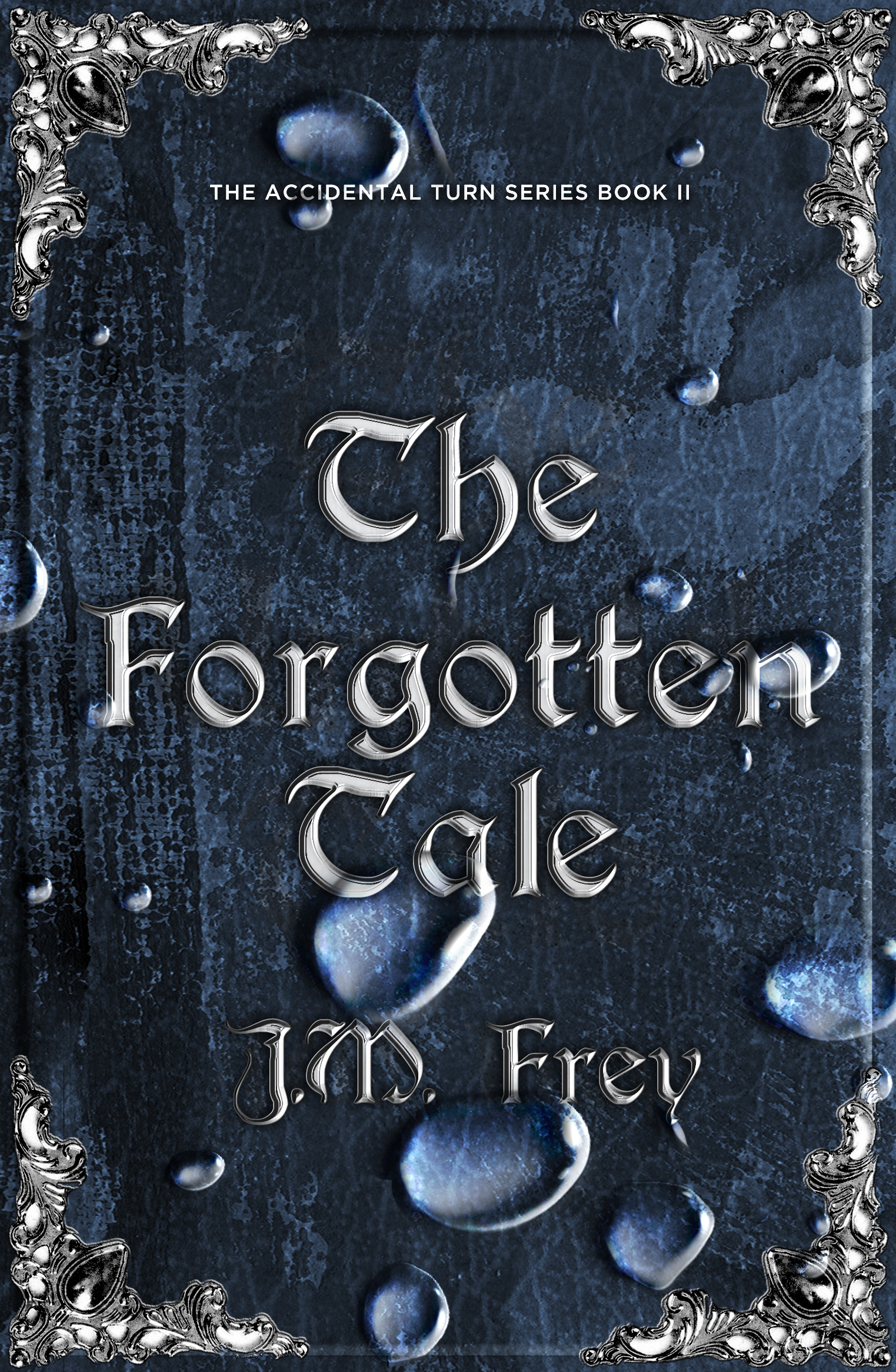 J.M. Frey - The Forgotten Tale